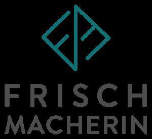 FRISCHMACHERIN